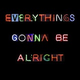 Everythings Gonna Be Alright – слушать онлайн бесплатно автора The Babysitters Circus